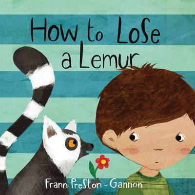 How to Lose a Lemur by Frann Preston-Gannon