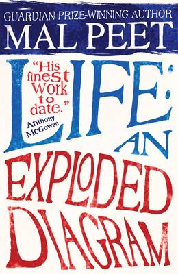 Life An Exploded Diagram by Mal Peet