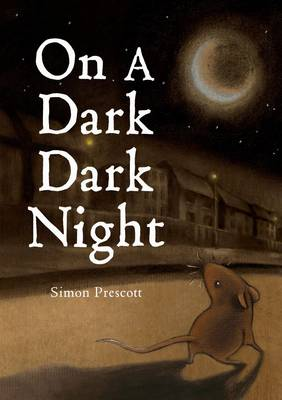 On a Dark, Dark Night by Simon Prescott