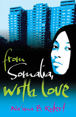 From Somalia with Love by Na'ima Bint Robert