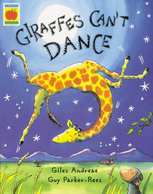 Giraffes Can't Dance (book & CD) by Giles Andreae