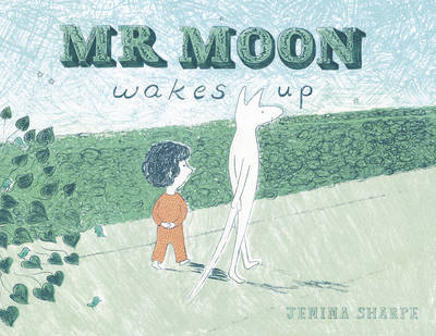 Mr Moon Wakes Up by Jemima Sharpe