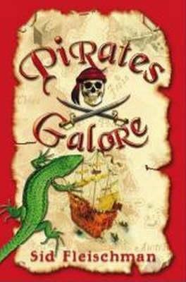 Pirates Galore by Sid Fleischman