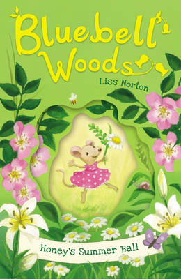 Bluebell Woods : Honey's Summer Ball by Liss Norton