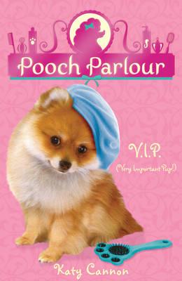 V.I.P. (Very Important Pup) by Katy Cannon