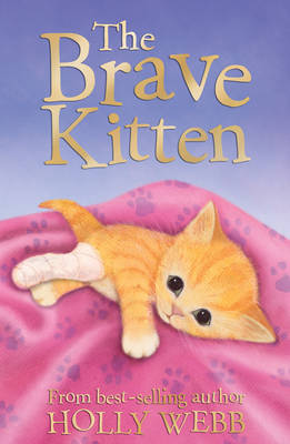 The Brave Kitten by Holly Webb