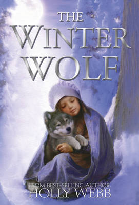 The Winter Wolf by Holly Webb