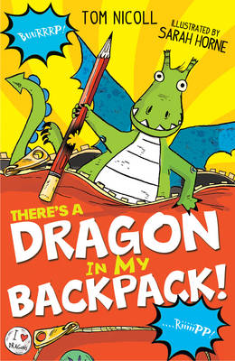 There's a Dragon in My Backpack! by Tom Nicoll