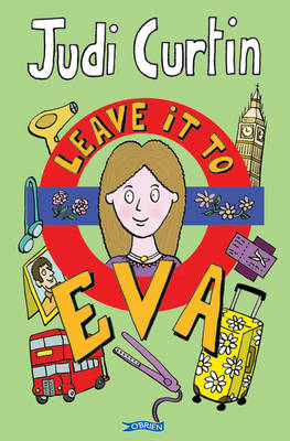 Leave it to Eva by Judi Curtin