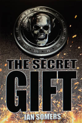 The Secret Gift by Ian Somers