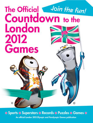 The Official Countdown to the London 2012 Games by Simon Hart