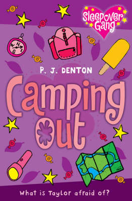 Sleep Over Guide: Camping Out by P J  Denton