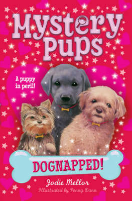 Dognapped! by Jenny Oldfield, Jodie Mellor