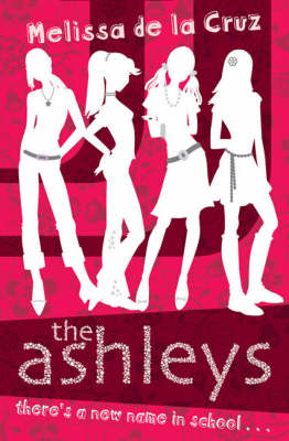The Ashleys by Melissa De La Cruz
