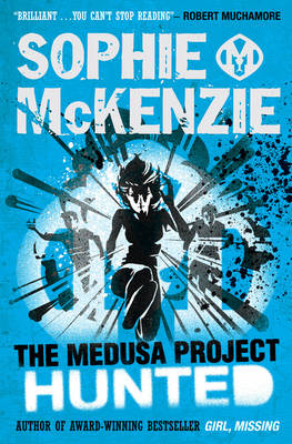The Medusa Project: Hunted by Sophie Mckenzie
