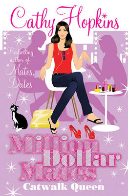 Million Dollar Mates : Catwalk Queen by Cathy Hopkins