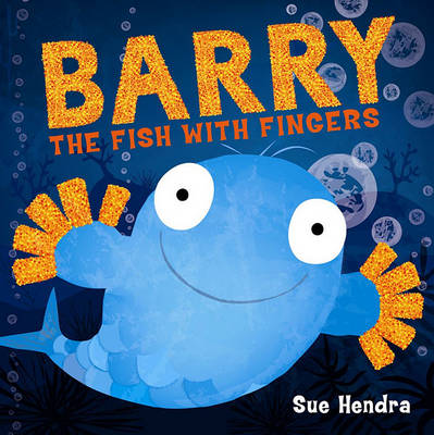 Barry the Fish with Fingers (Book & CD) by Sue Hendra