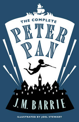 The Complete Peter Pan by J.M. Barrie