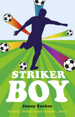 Striker Boy by Jonny Zucker