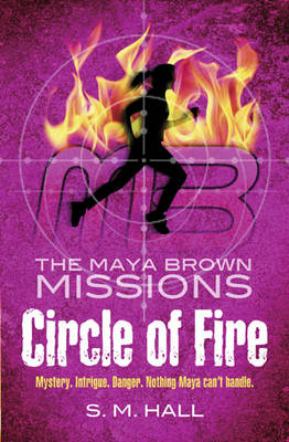 Circle of Fire by S. M. Hall
