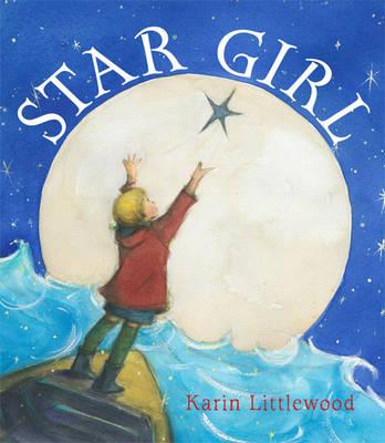 Star Girl by Karin Littlewood