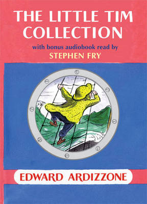 The Little Tim Collection (Book and CD Set - read by Stephen Fry) by Edward Ardizzone