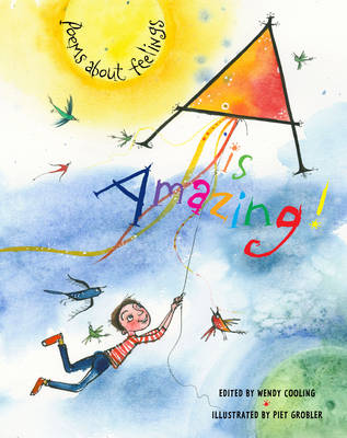A is Amazing Poems About Feelings by Wendy Cooling