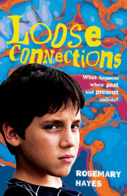 Loose Connections by Rosemary Hayes