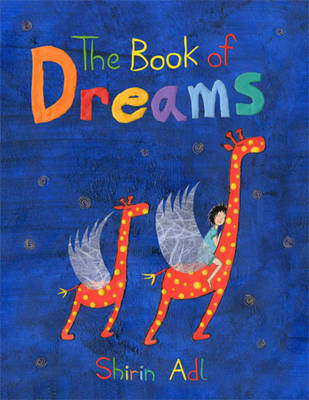 The Book of Dreams by Shirin Adl