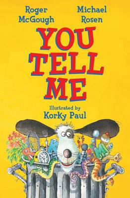 You Tell Me! by Roger McGough, Michael Rosen