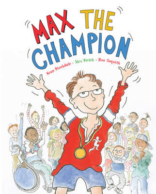 Max the Champion by Sean Stockdale, Alex Strick