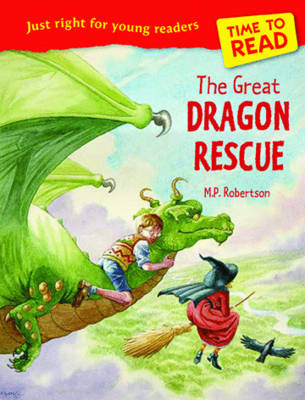 Time to Read: The Great Dragon Rescue by M. P. Robertson