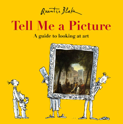 Tell Me a Picture by Quentin Blake