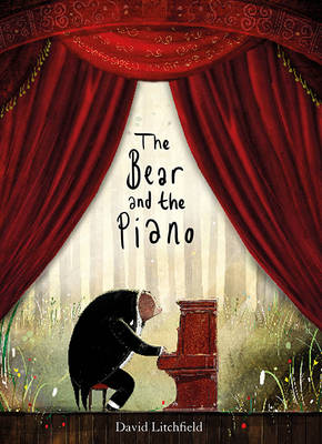 The Bear and the Piano by David Litchfield