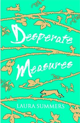 Desperate Measures by Laura Summers