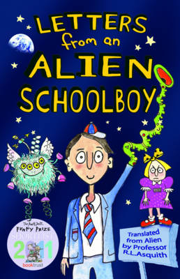 Letters from an Alien Schoolboy by Ros Asquith