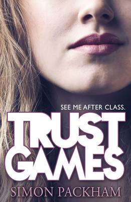 Trust Games by Simon Packham