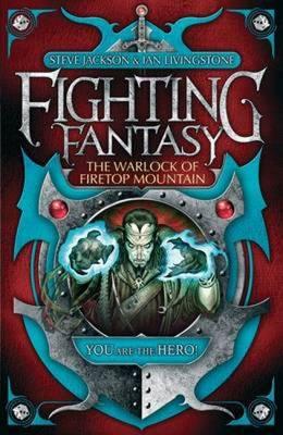 Fighting Fantasy 1: The Warlock of Firetop Mountain by Steve, Livingstone, Ian Jackson