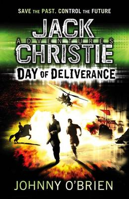 Day of Deliverance (A Jack Christie Adventure) by Johnny O'Brien