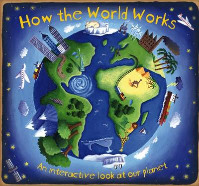 How the World Works by Christiane Dorion