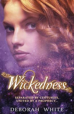 Wickedness by Deborah White