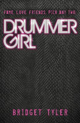Drummer Girl by Bridget Tyler