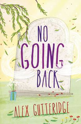 No Going Back by Alex Gutteridge