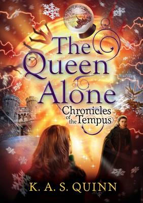 The Queen Alone by K. A. S. Quinn