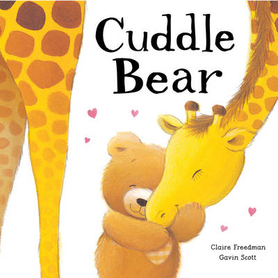 Cuddle Bear by Claire Freedman