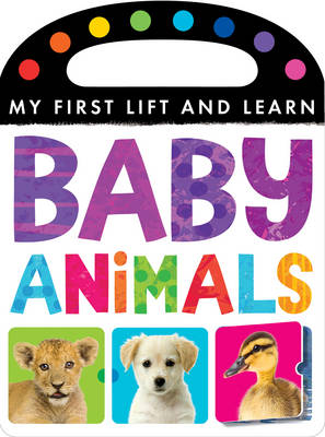 Baby Animals by Little Tiger Press