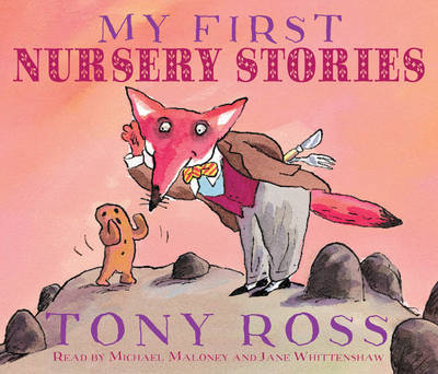 My First Nursery Stories (audio CD) by Tony Ross