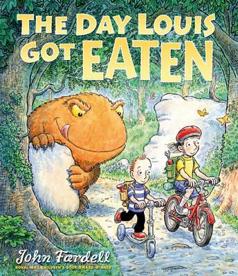 The Day Louis Got Eaten by John Fardell