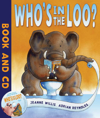 Who's in the Loo? (Book and Audio CD) by Jeanne Willis