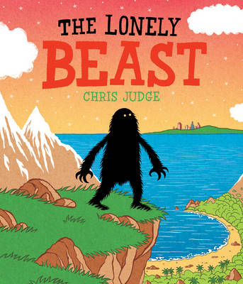 Lonely Beast by Chris Judge